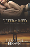 Determined (The Determined Trilogy Book 1)