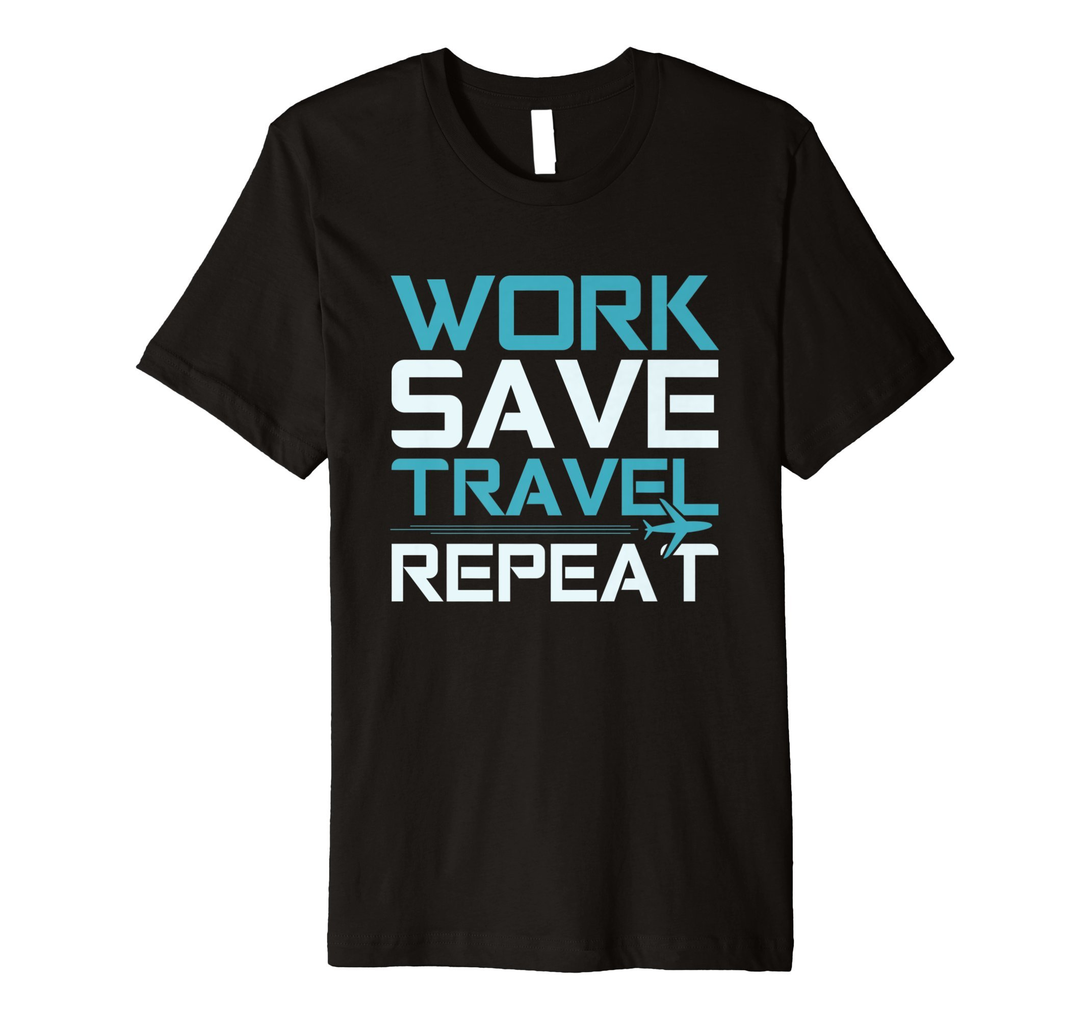 Travel Shirts Work Save Tees Vacation Men Women World Gifts