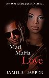 Mad Mafia Love: BWWM Romance Novel For Adults (Becoming A Riccardi Book 1)