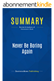 Summary: Never Be Boring Again: Review and Analysis of Stevenson's Book (English Edition)