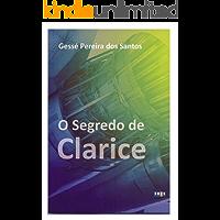 O SEGREDO DE CLARICE
