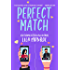 Perfect Match: A Romantic Comedy (Lucky in Love Book 5)