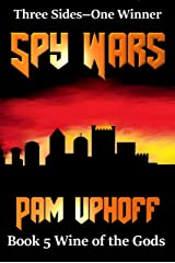 Spy Wars (Wine of the Gods Book 5) Kindle Edition