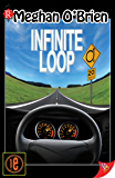 Infinite Loop (English Edition)