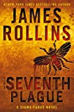 The Seventh Plague: A Sigma Force Novel (Sigma Force Novels)