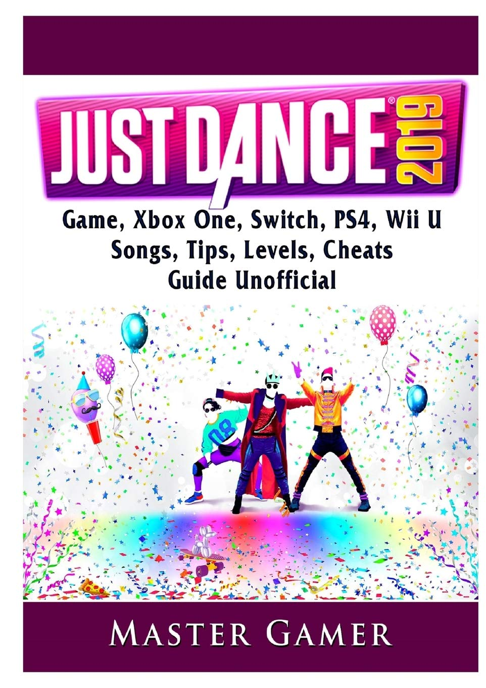 Just Dance 2019 Game, Xbox One, Switch, PS4, Wii U, Songs, Tips ...