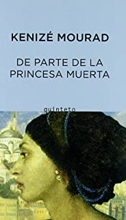 De Parte De LA Princesa Muerta (Spanish Edition)