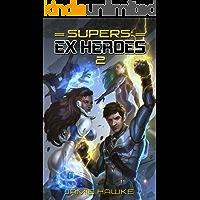 Supers: Ex Heroes 2
