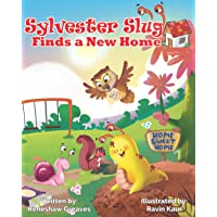 Sylvester Slug Finds a New Home: A Children's Book That Targets Social-Emotional Learning (SEL) by Teaching Empathy…