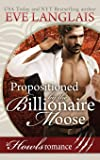 Propositioned by the Billionaire Moose: Howls Romance