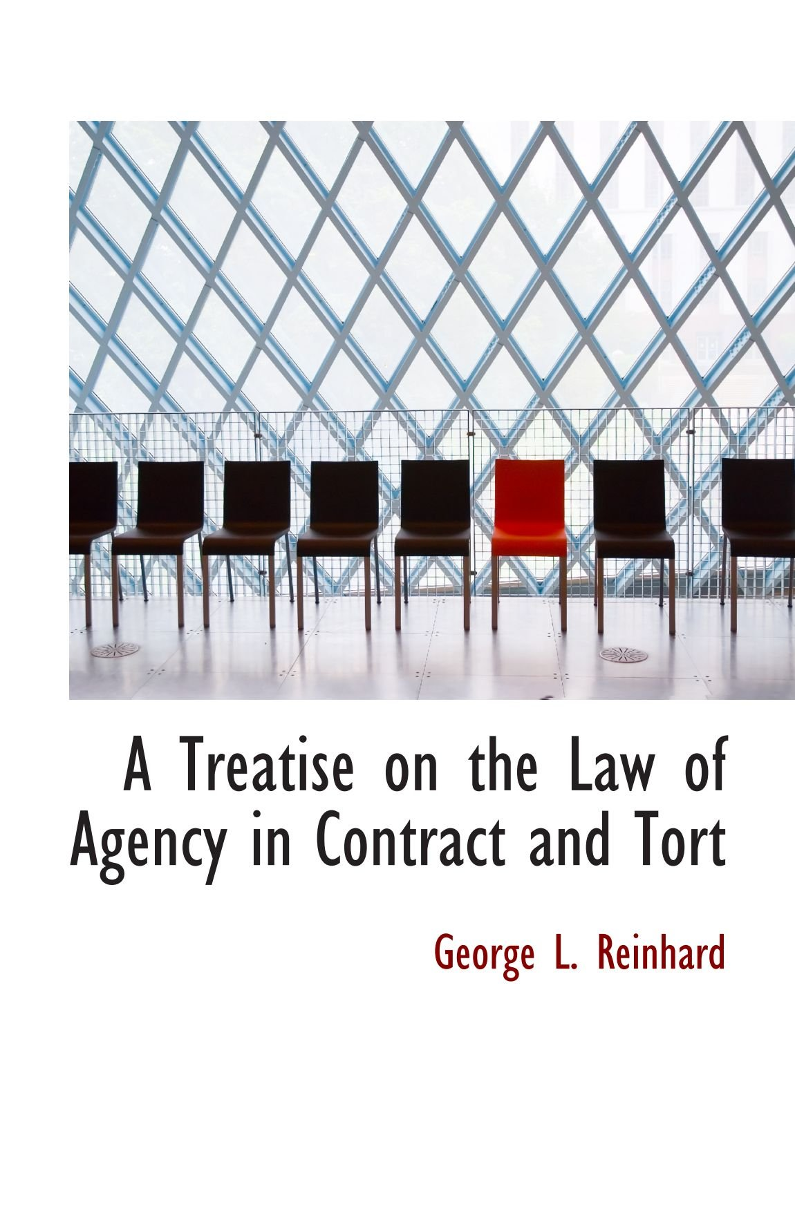 Download A Treatise on the Law of Agency in Contract and Tort ebook
