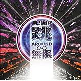 2nd Single初回盤CD+DVD「JUMP AROUND ∞」(ジャンプ•アラウンド•インフィニティ)