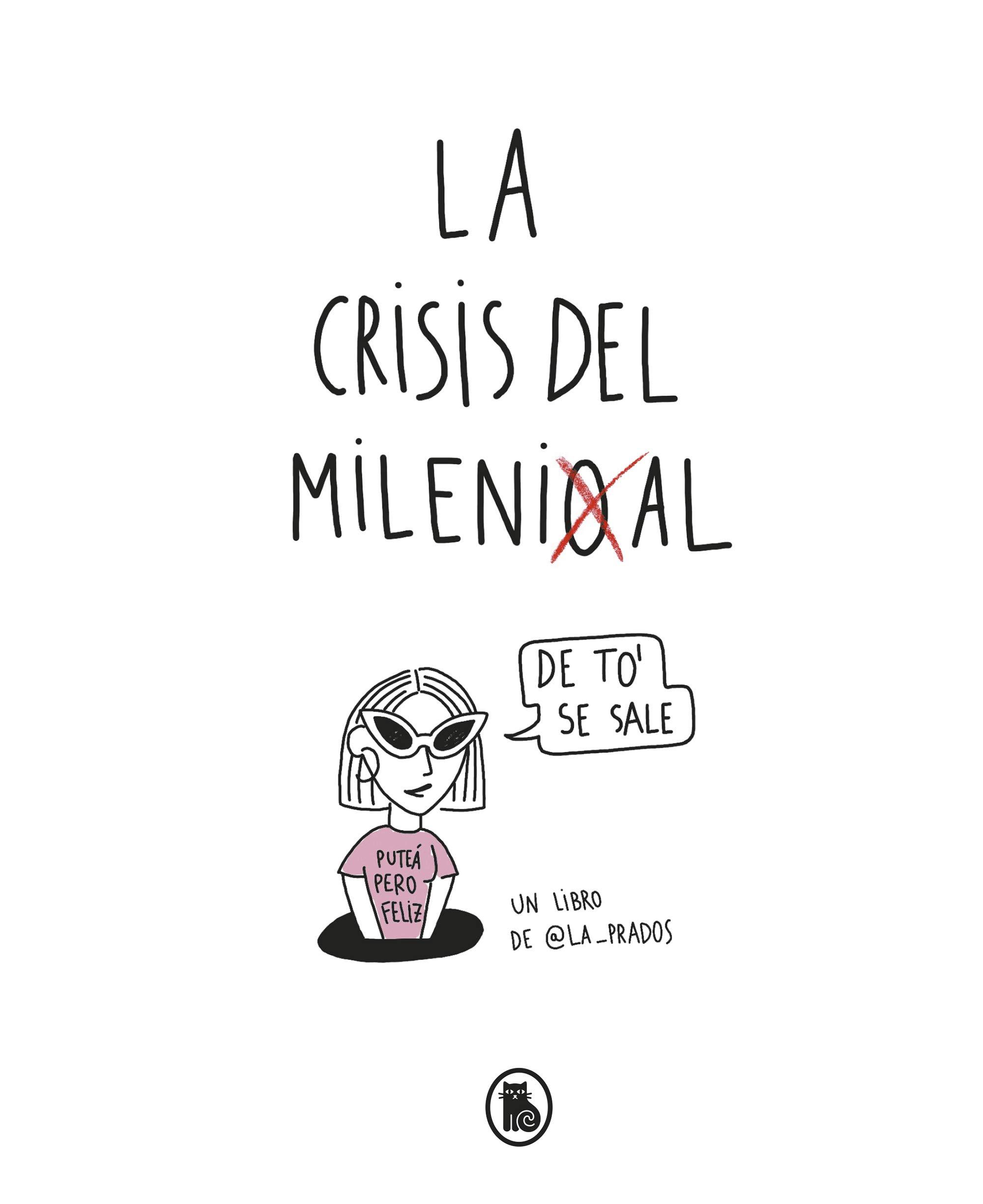 La crisis del millenial (Bruguera Tendencias): Amazon.es: La ...