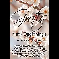 Gratis : New Beginnings: an erotica anthology (Gratis Anthologies Book 2) (English Edition)