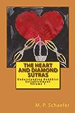 The Heart and Diamond Sutras: Understanding Buddhist Enlightenment Volume 1 (English Edition)