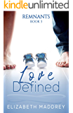 Love Defined (Remnants Book 3)