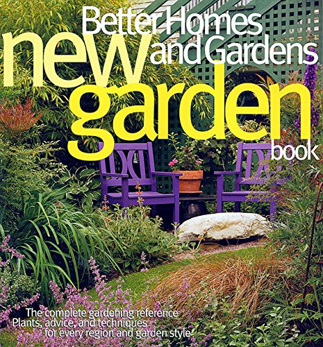 New Garden Book (Better Homes and Gardens Gardening)