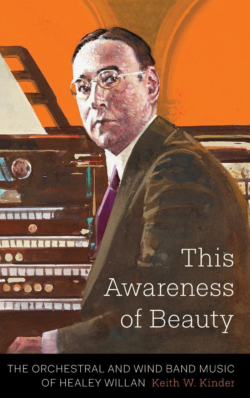 Read Online This Awareness of Beauty: The Orchestral and Wind Band Music of Healey Willan pdf epub