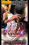 Red and Ricko : A Dope Boy Original: A Urban Fiction Romance