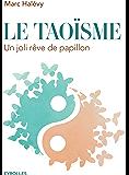 Le taoïsme: Un joli rêve de papillon