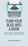 Turning Your Blog into a Book: Getting Started
