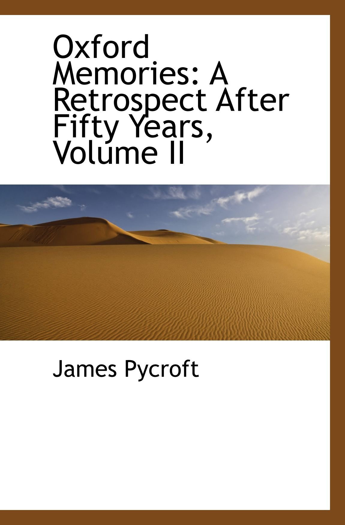 Oxford Memories: A Retrospect After Fifty Years, Volume II pdf