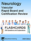 Neurology Vascular: Rapid Board and Certification Review