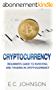 Cryptocurrency: The Beginner's Guide to Investing and Trading in Cryptocurrency (English Edition)