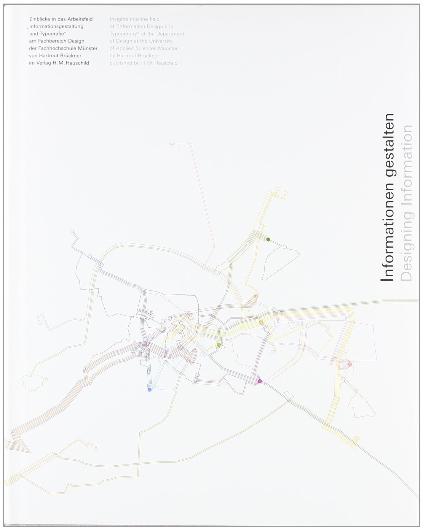 """... Einblicke in das Arbeitsfeld """"Informationsgestaltung und Typografie"""":  Amazon.de: Hartmut Brückner, H M Hauschild, Hochschule Münster: Bücher"""