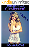 Tales of Female Chastisement: Volume 6