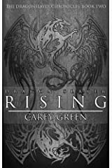 Dragon Slayer: Rising: Book two of The Dragon Slayer Chronicles Kindle Edition
