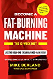 Fat-Burning Machine: The 12-Week Diet