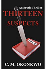 Thirteen Suspects Kindle Edition