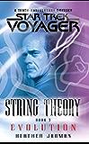 Star Trek: Voyager: String Theory #3: Evolution: Evolution (Star Trek Voyager)