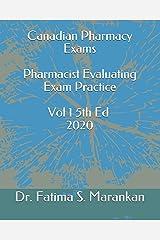 Canadian Pharmacy Exams – Pharmacist Evaluating Exam Practice Volume 1 5th Ed 2020 Paperback