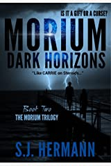 Morium: Dark Horizons (Book Two in the MORIUM Young Adult Trilogy) (Morium Trilogy 2) Kindle Edition