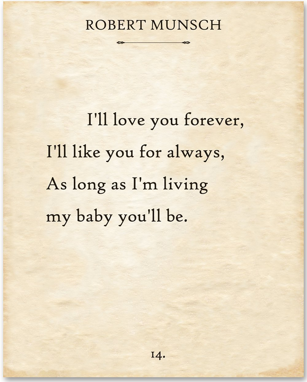 Robert Munsch - I'll Love You Forever - 11x14 Unframed Typography Book Page Print - Great Gift for Book Lovers