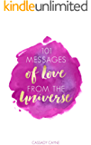 101 Messages of Love From the Universe