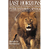 Last Horizons: Hunting, Fishing & Shooting On Five Continents