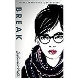 Break (The Drummonds Book 3)