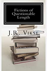 Fictions of Questionable Length: A Short Story Collection Kindle Edition