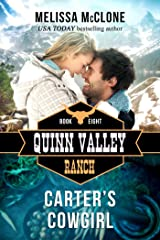 Carter's Cowgirl (Quinn Valley Ranch Book 8) Kindle Edition