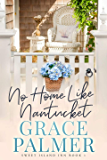 No Home Like Nantucket (Sweet Island Inn Book 1)
