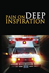 Pain on Deep Inspiration: A Play in One Act Kindle Edition