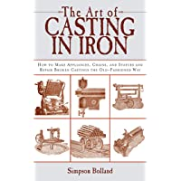 The Art of Casting in Iron: How to