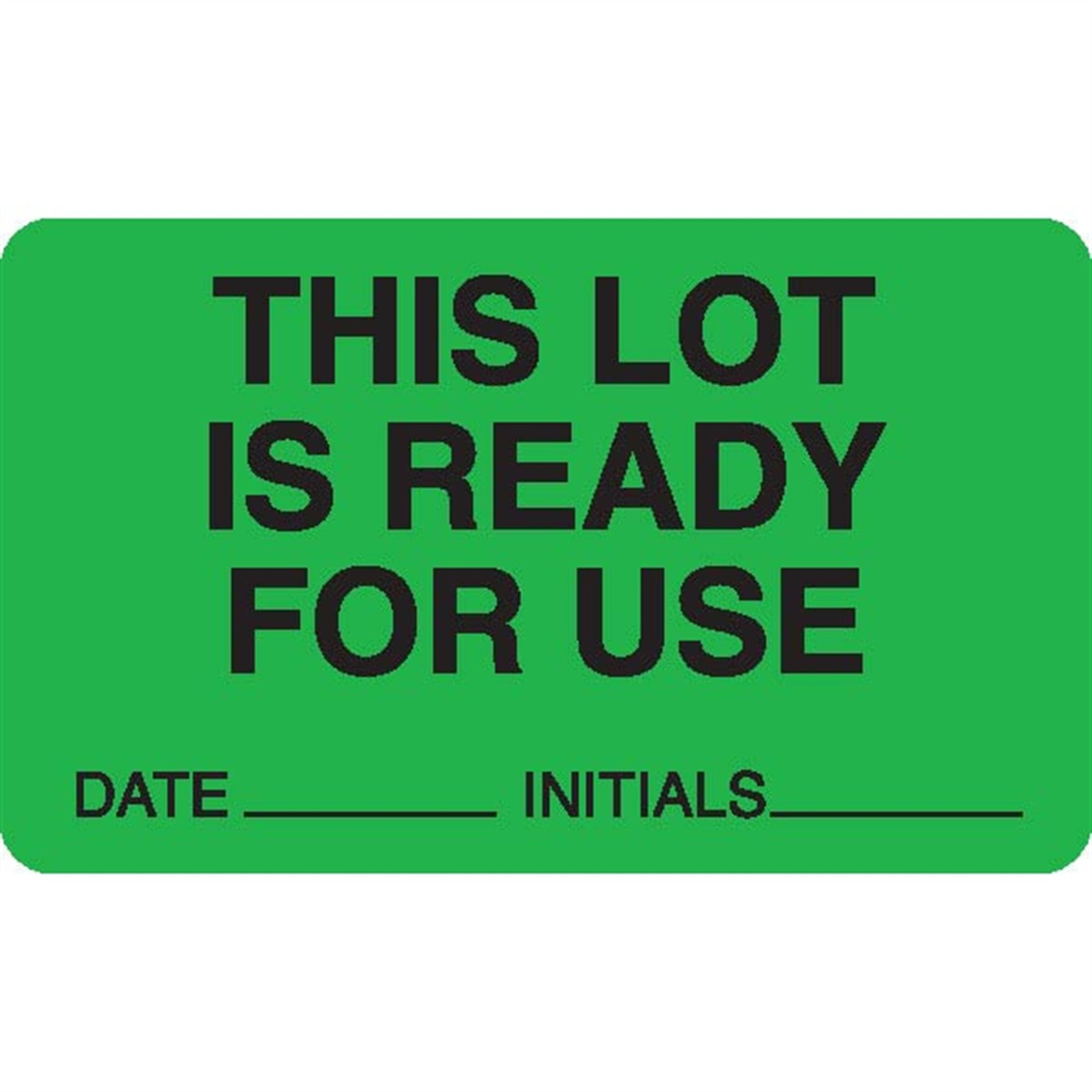 Lot Signal Labels in Blister Packs''THIS LOT IS READY FOR USE DATE_ INIT_'' Green with black text 2.5''W x 1.5''H