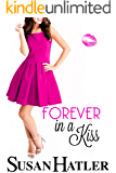 Forever in a Kiss (Kissed by the Bay Book 7)