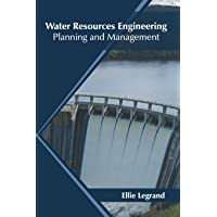 Water Resources Engineering: Planning and Management