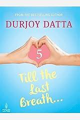 Till the Last Breath . . .: Part 5 (Penguin Petit) Kindle Edition