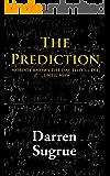 The Prediction: A Novel (English Edition)